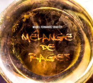 Michel Fernandez Quartet au Bémol 5 avec «Mélange de Rages»