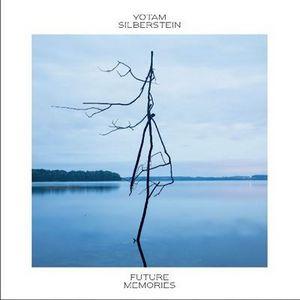 Yotam Silberstein signe «Future Memories»