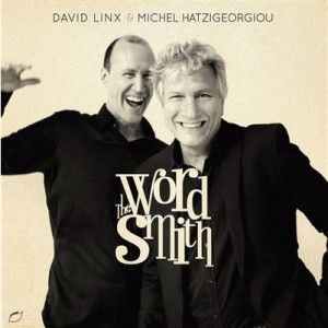 David Linx et Michel Hatzigeorgiou signent « The Wordsmith »
