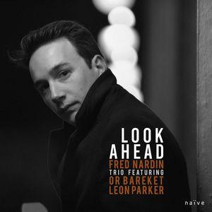 Clin d'œil à Fred Nardin Trio & «Look Ahead»