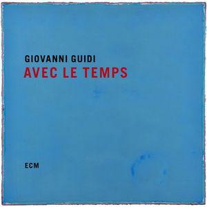 Coup de cœur pour… «Avec Le Temps» de Giovanni Guidi