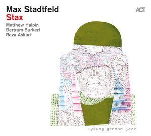 Clin d'œil à Max Stadtfeld & «Stax»