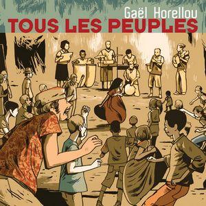 Clin d'œil à Gaël Horellou & «Tous les Peuples»