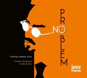 Clin d'œil à Tristan Mélia & «No Problem»