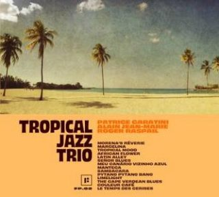 couverture de l'album Tropical Jazz Trio