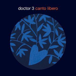 Clin d'œil à Doctor3 & «Canto Libero»