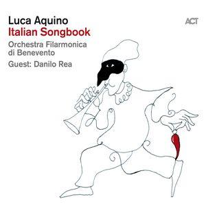 Luca Aquino dévoile «Italian Songbook»