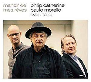 En trio, Philip Catherine présente «Manoir de mes Rêves»