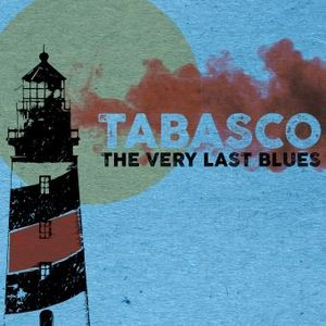 Clin d'œil à Tabasco Quintet & « The Very Last Blues »