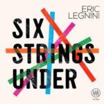 Visuel de l'album Six Strings Under du pianiste Eric Legnini