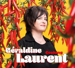 couverture de l'album Cooking de Géraldine Laurent