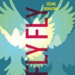 couverture de l'abum Fly Fly de Céline Bonacina