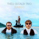 couverture de l'album Django du Théo Ceccaldi Trio
