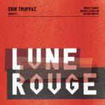 Couverture de l'album Lune Rouge de Erik Truffaz Quartet