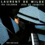 Laurent de Wilde sort Three trios - Couverture de l'album Odd and Blue