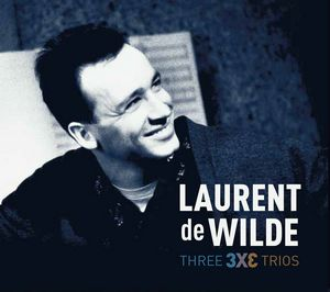 Laurent de Wilde sort « Three Trios »