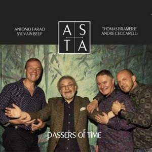 Clin d'œil à ASTA & « Passers of Time »