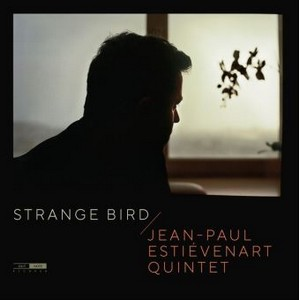 Clin d'œil à Jean-Paul Estiévenart Quintet & «Strange Bird»
