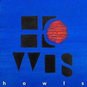 «Howls», un album, un titre, un groupe