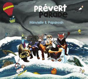 Clin d'œil à «Prévert Parade», Minvielle & Papanosh