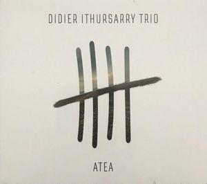 Coup de cœur pour Didier Ithursarry Trio & «Atea»