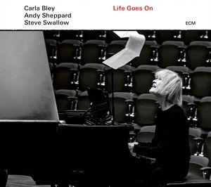 ECM publie «Life Goes On» de Carla Bley