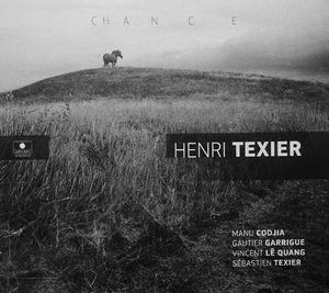 Henri Texier présente «Chance»