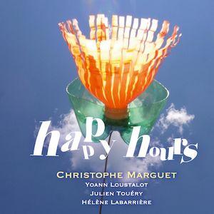 Les précieuses «Happy Hours» de Christophe Marguet
