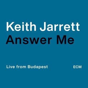 Answer Me par Keith Jarrett