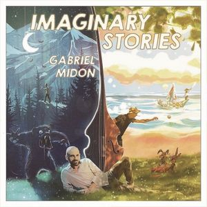 Gabriel Midon présente « Imaginary Stories »