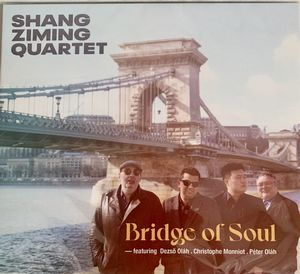 Shang Ziming Quartet présente « Bridge of Soul »