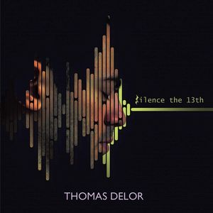 Album Silence The 13th by Thomas Delor