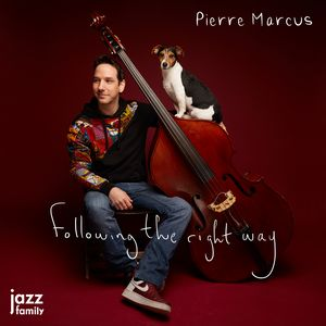 Clin d'œil à Pierre Marcus & « Following the right way »