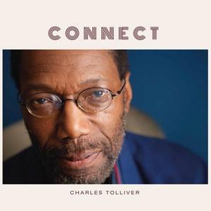 Charles Tolliver est de retour avec «Connect»