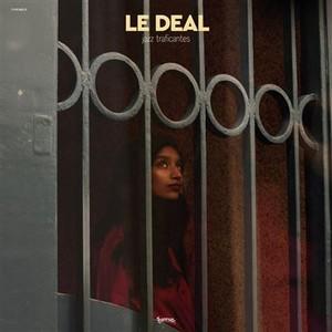 Le Deal présente «Jazz Traficantes»