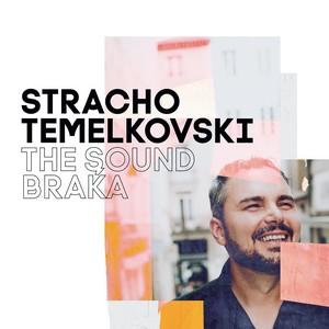Stracho Temelkovski signe «The Sound Braka»