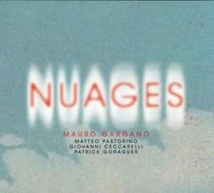 Mauro Gargano présente «Nuages»
