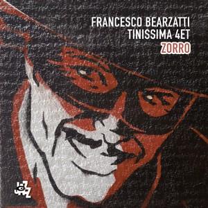 Francesco Bearzatti Tinissima 4tet signe «Zorro»…