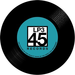 LP3 45-Records, un nouvel label de Jazz est né