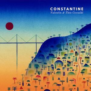Théo & Valentin Ceccaldi – «Constantine»