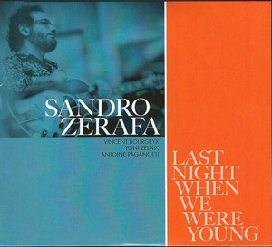 Sandro Zerafa signe « Last Night When We Were Young »