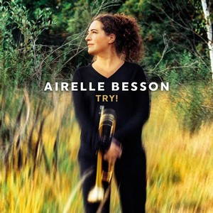 Airelle Besson dévoile « Try ! »