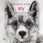 visuel de l'album Sly du trio Reis–Demuth–Wiltgen