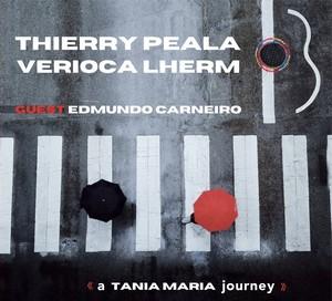 Thierry Péala et Verioca Lherm célèbrent Tania Maria