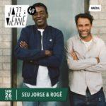 Jazz à Vienne 2021 dévoile Seu Jorge & Rogê