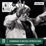 Hommage à Michel Petrucciani - Jazz à Vienne le 29/06/21