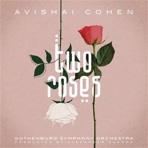Avishai Cohen dévoile «Two Roses»