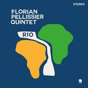 Clin d'œil à Florian Pellissier Quintet & «Rio»