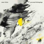 Omer Klein trio revient avec «Personal Belongings»